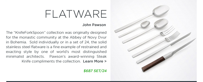 Modern flatware by John Pawson knifeforkspoon and steak knife sold at SUITENY.COM