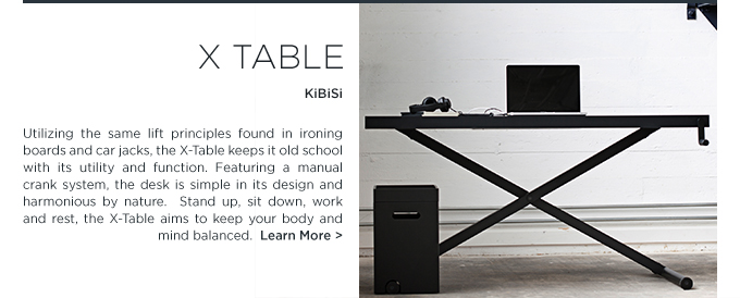 X table, KiBiSi, product partners, height adjustable desks, standing desks, tall desks, suiteny, suiteny.com, suite ny, suite new york, office furniture, modern desks