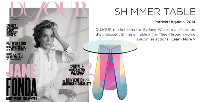 Dujour Magazine Shimmer Table Patricia Urquiola Glas Italia