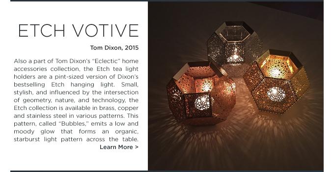 Etch tea light holder Tom Dixon modern metallic votive candle holder
