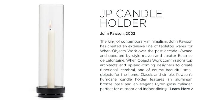 John Pawson candle holder when objects work modern designer hurricane lantern