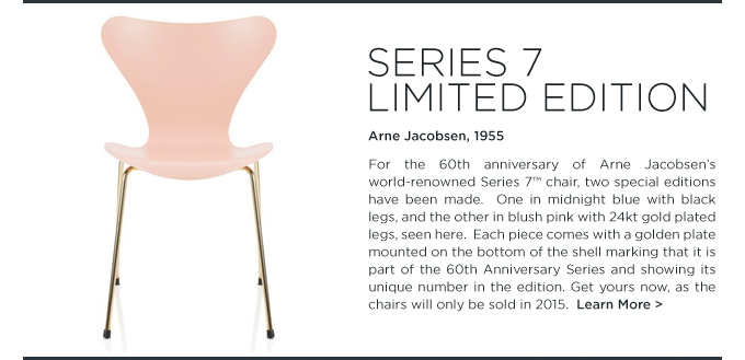 Series 7 Limited Edition 60th anniversary pink gold side chair fritz hansen