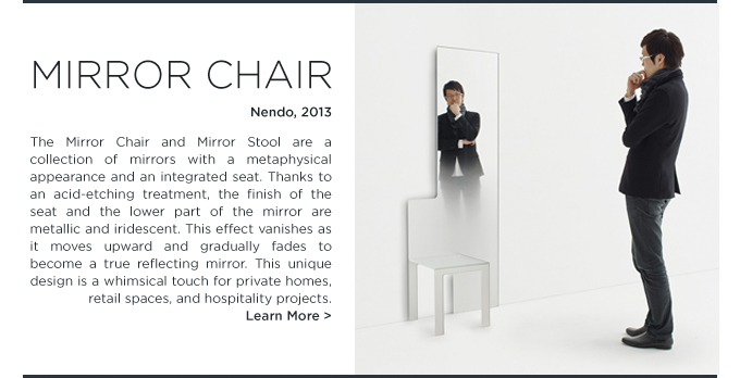 Nendo Mirrorchair Mirror stool Glas Italia mirror chair 2013