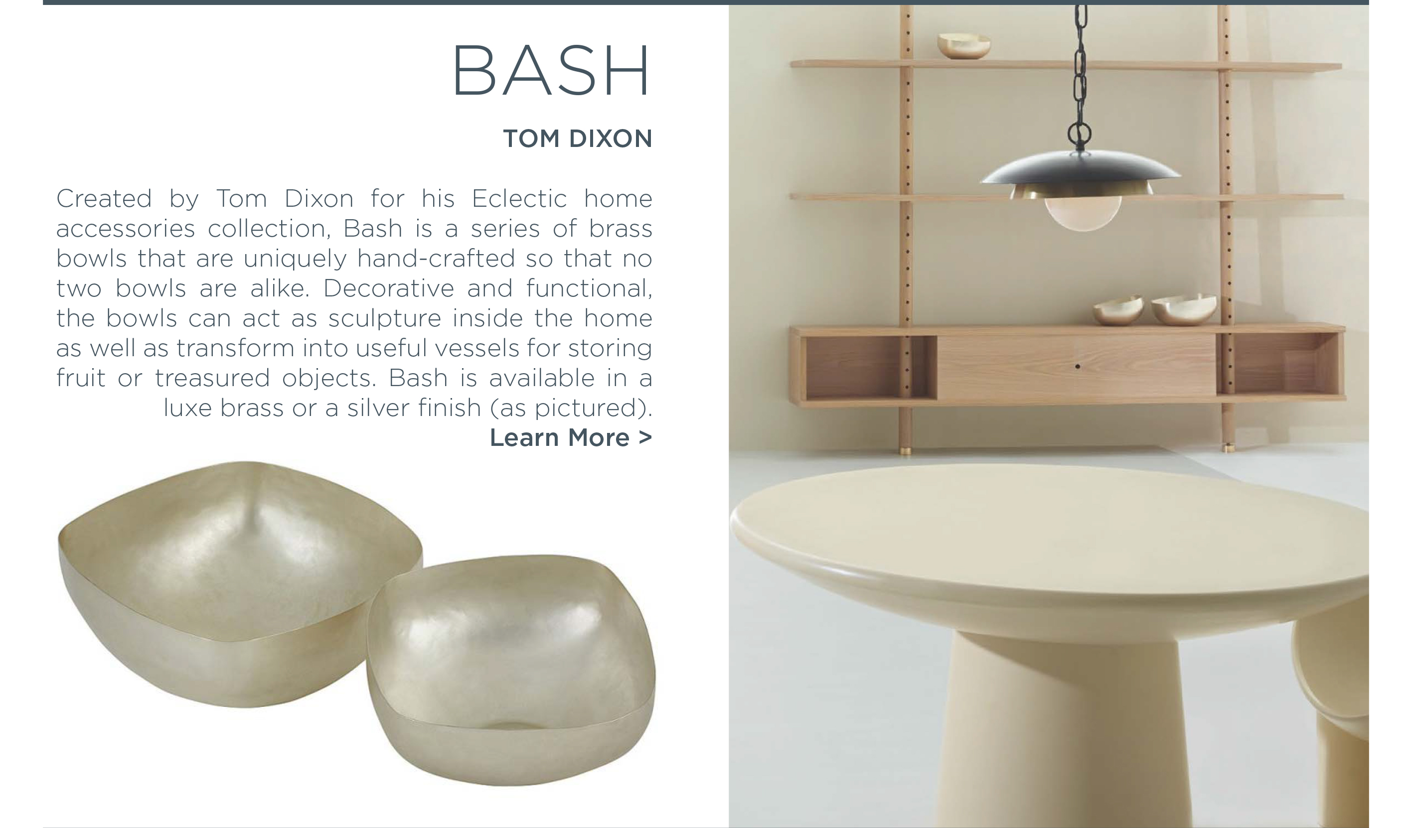 Bash brass silver bowl collection tom dixon studio eclectic home accessories collection suite ny new york