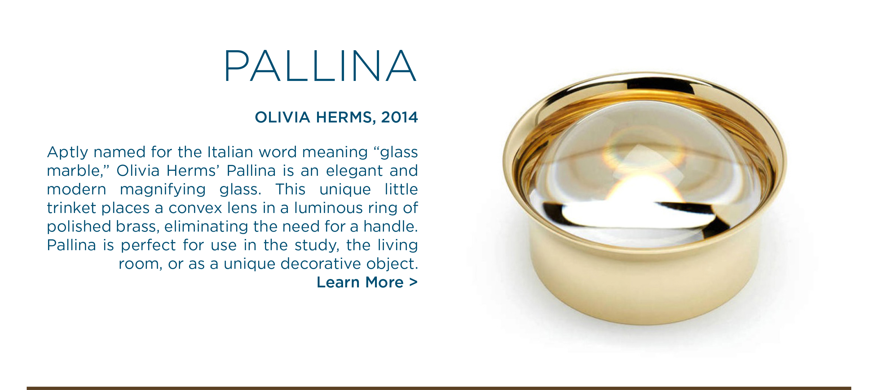 Pallina magnifying glass olivia herms skultuna suite ny
